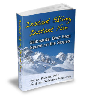 Instant Skiing, Instant Fun: Skiboards - Best Kept Secret on the Slopes