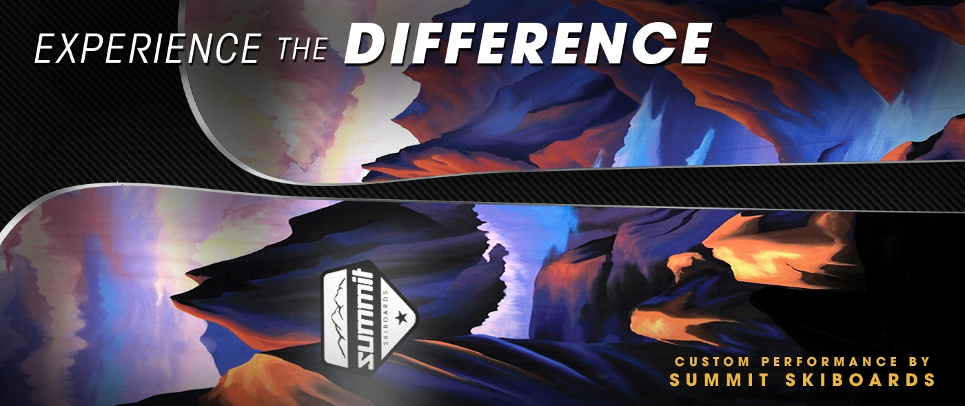 Experience the Difference of HIgh Performance Skiboards